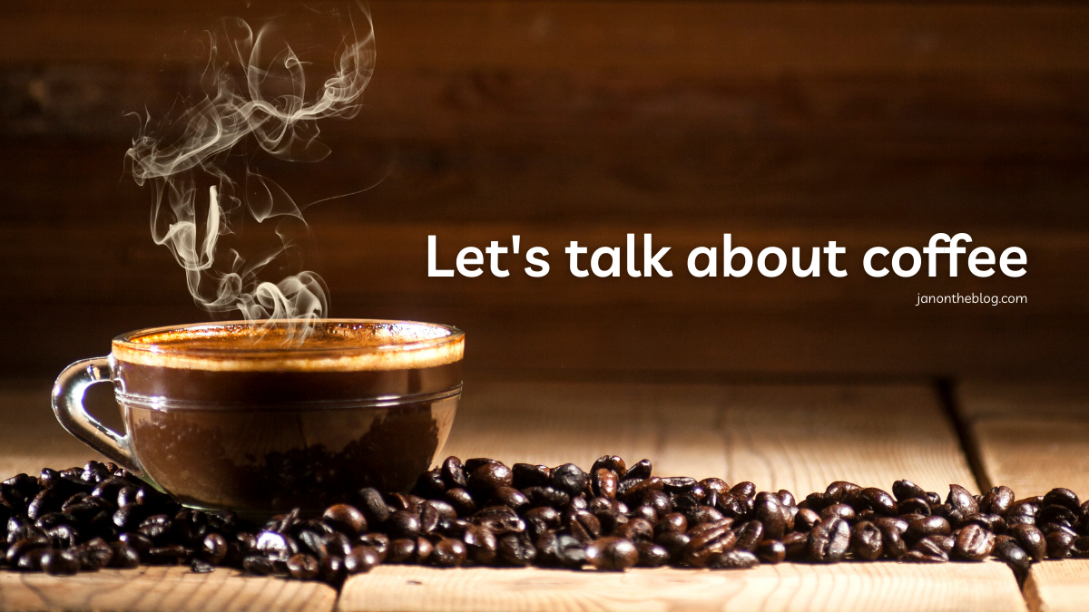 Have a cuppa: Let's talk about coffee